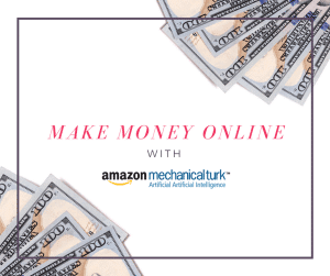 Make Money Online With MTurk