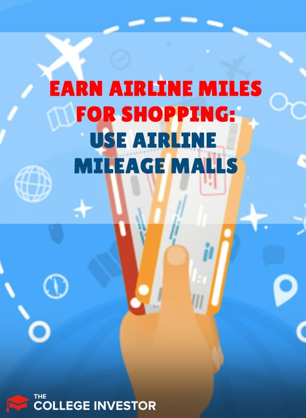 Best Airline Mileage Malls: Earn Miles For Shopping Online