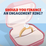 Financing An Engagement Ring