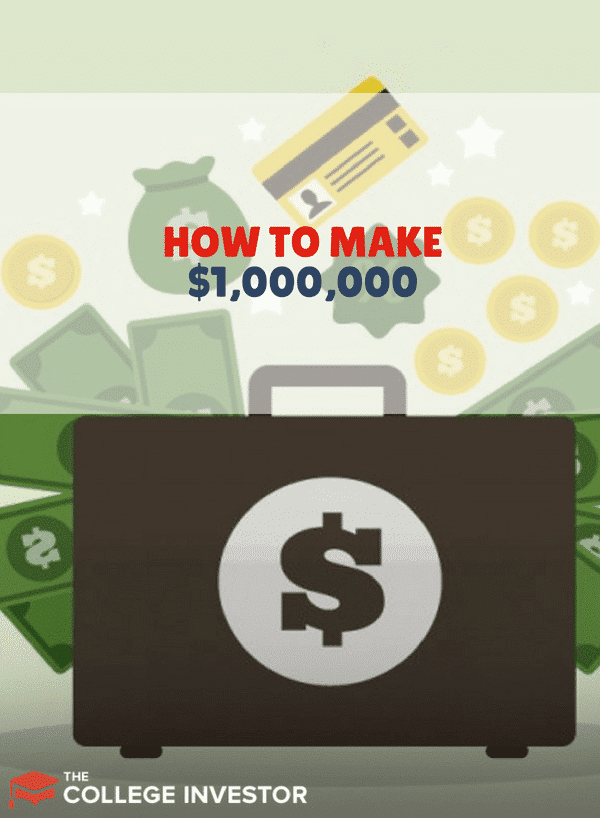 How To Make $1,000,000