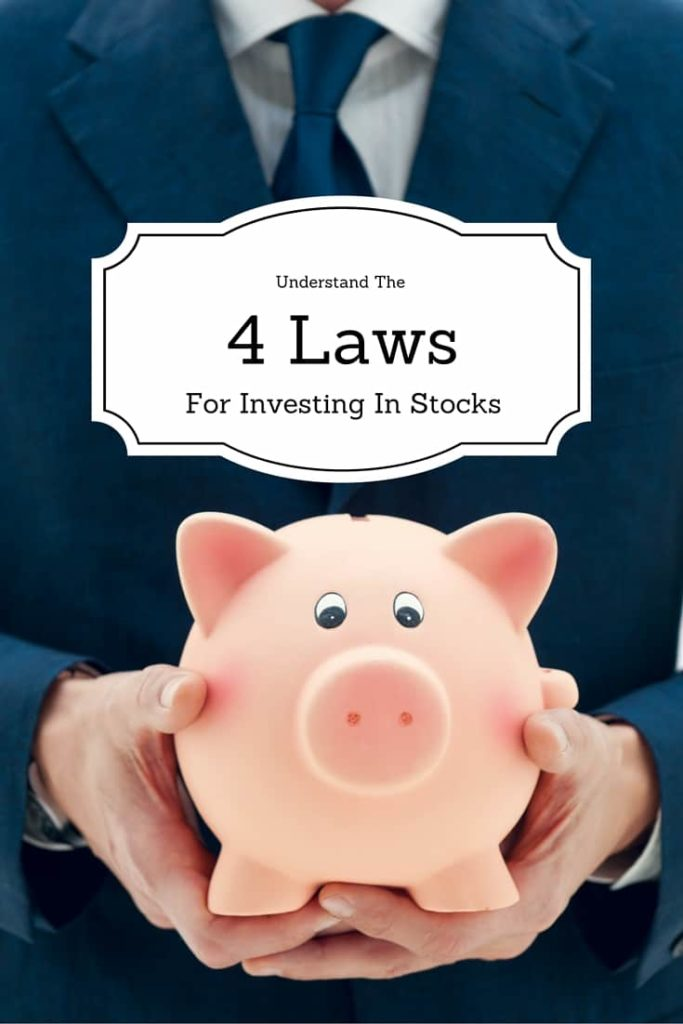 The 4 Laws For Investing In Stocks