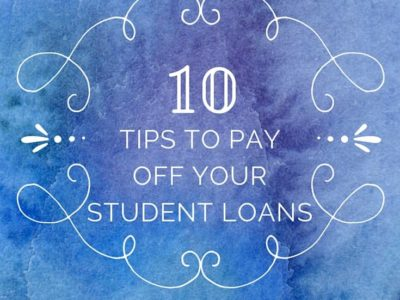 Tips To Pay Off Your Student Loans