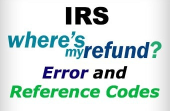 IRS Where's My Refund Reference Codes Complete List