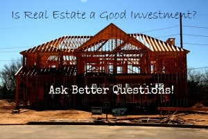 real estate good investment