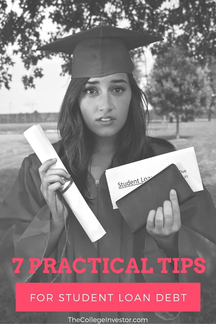 7 Practical Tips For Student Loan Debt