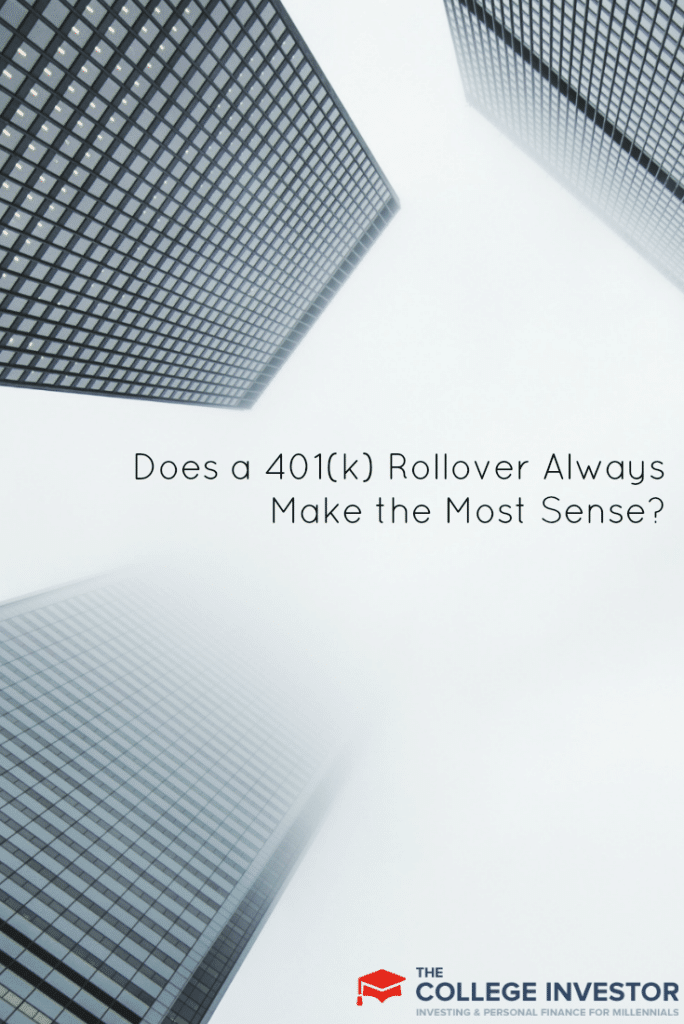 Does a 401(k) Rollover Always Make the Most Sense?