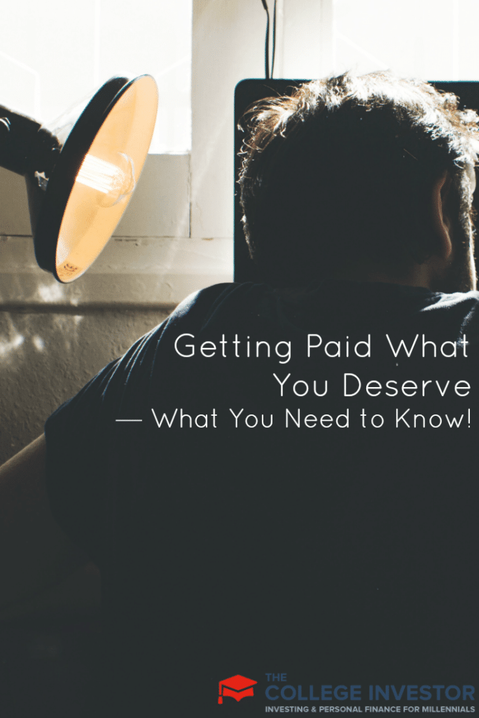 Getting Paid What You Deserve — What You Need to Know!