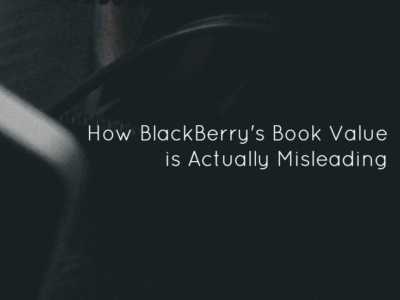 How BlackBerry's Book Value is Actually Misleading
