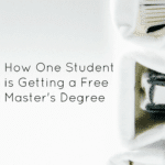 How One Student is Getting a Free Master's Degree