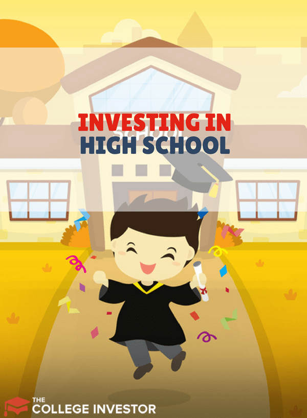 Investing in High School