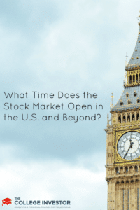 What Time Does the Stock Market Open in the U.S. and Beyond?