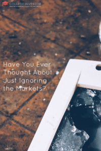 Have You Ever Thought About Just Ignoring the Markets?