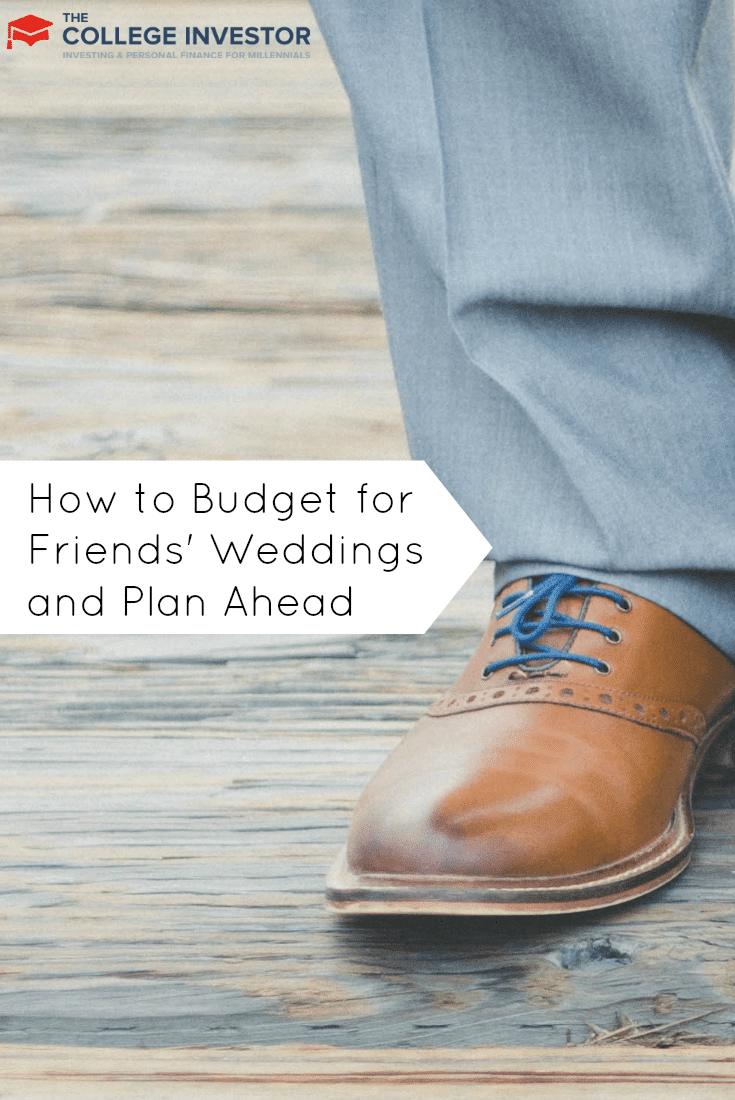 how to budget for friends weddings and plan ahead