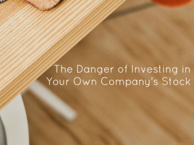 The Danger of Investing in Your Own Company's Stock