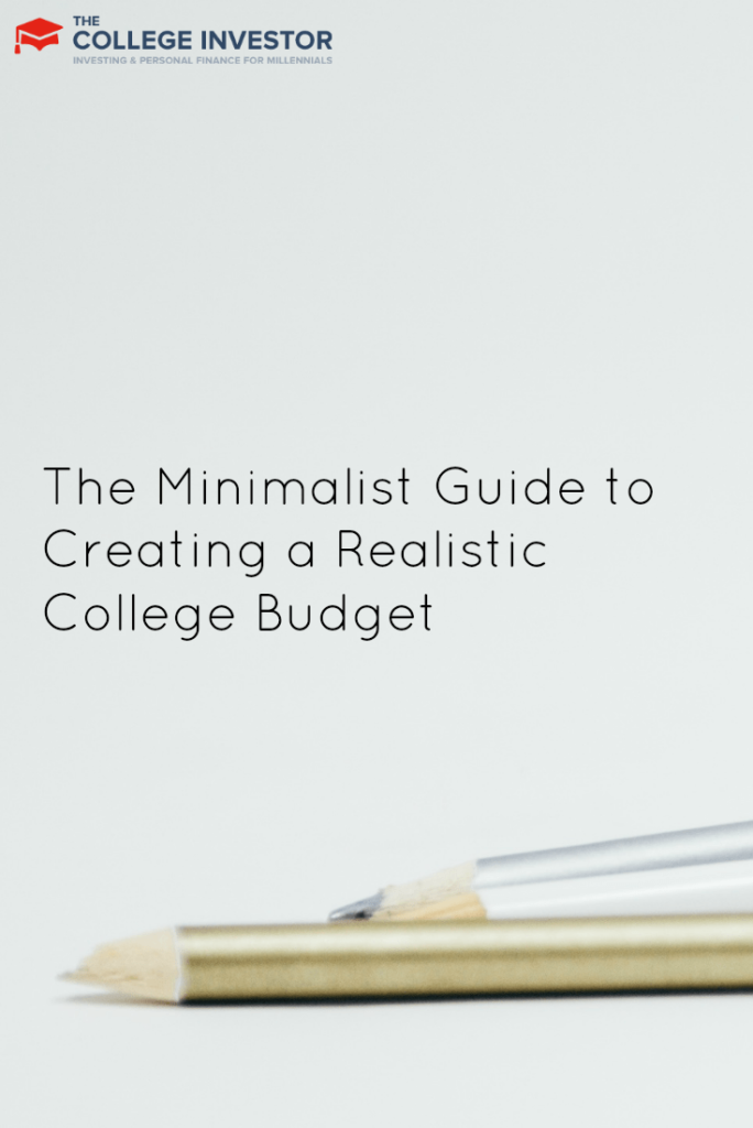 The Minimalist Guide to Creating a Realistic College Budget
