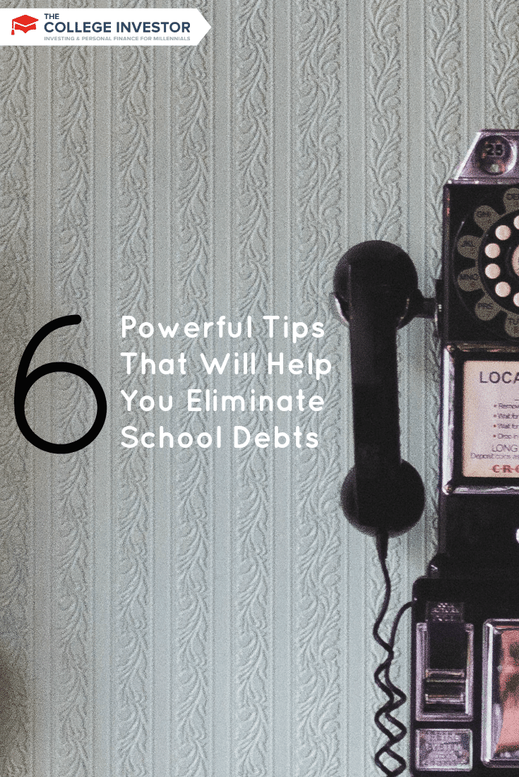6 Powerful Tips That Will Help You Eliminate School Debts
