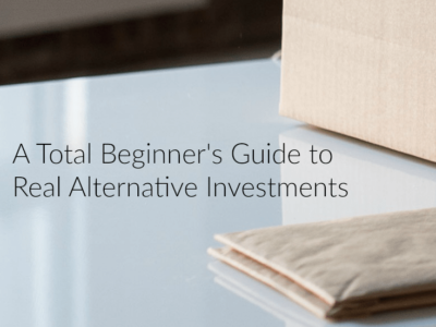 A Total Beginner's Guide to Real Alternative Investments