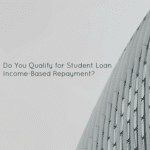 Do You Qualify for Student Loan Income-Based Repayment?