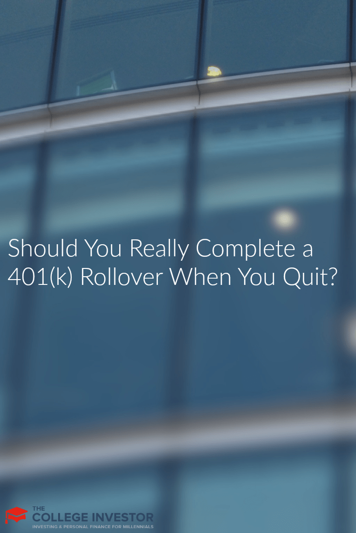 When you leave your company, you should decide if you're going to do a 401(k) rollover or not. Here are some considerations.