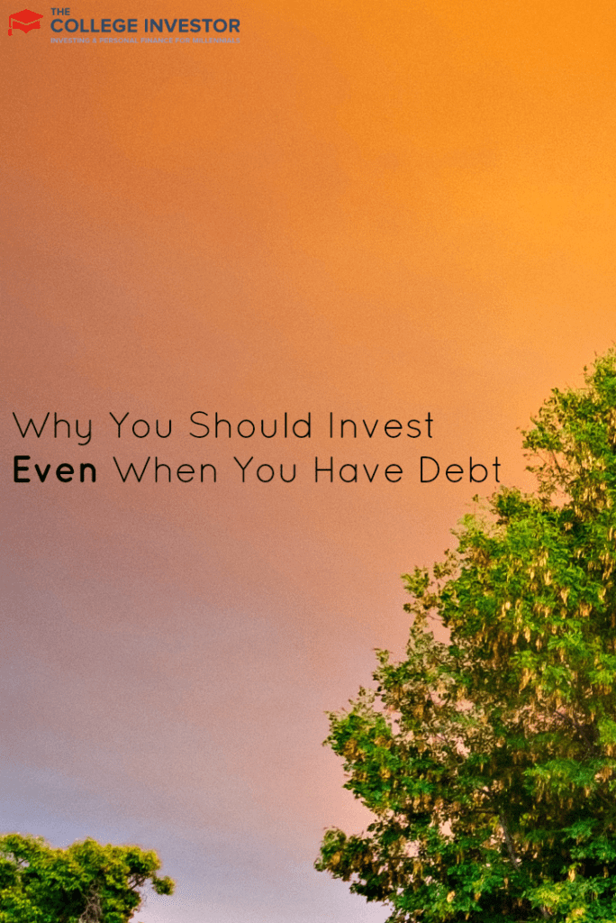 Why You Should Invest Even When You Have Debt