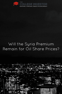 Will the Syria Premium Remain for Oil Share Prices?