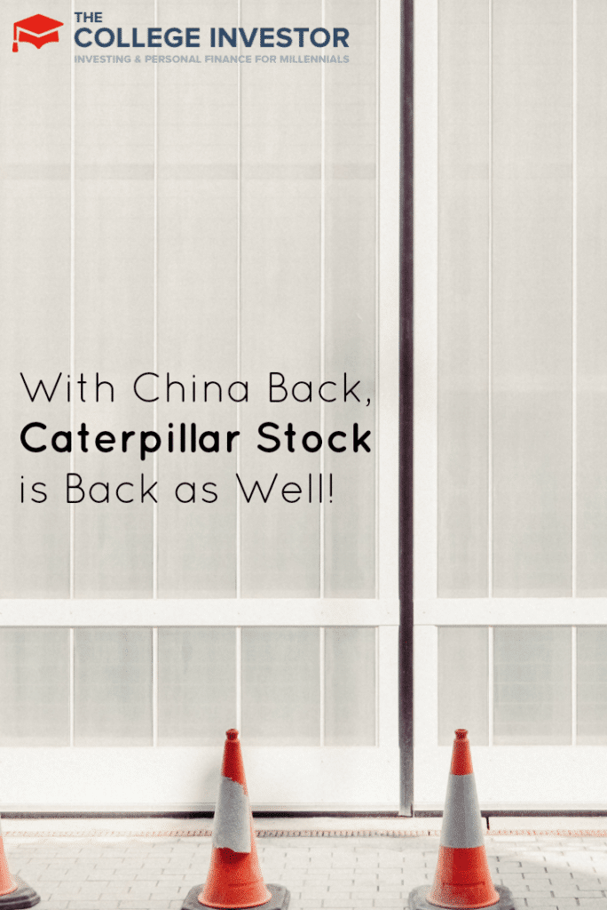 With China Back, Caterpillar Stock is Back as Well!