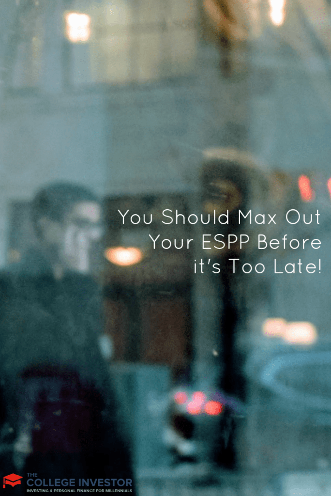 You Should Max Out Your ESPP Before it's Too Late!