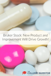 Bruker Stock: New Product and Improvement Will Drive Growth!