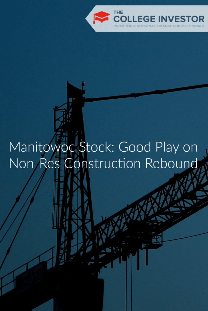 Manitowoc Stock: Good Play on Non-Res Construction Rebound