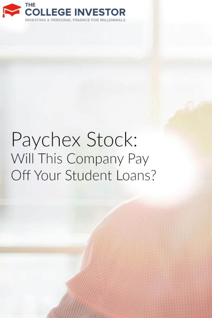 Paychex Stock: Will This Company Pay Off Your Student Loans?