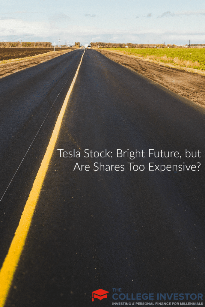 Tesla Stock: Bright Future, but Are Shares Too Expensive?