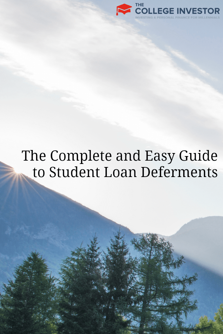 The Complete and Easy Guide to Student Loan Deferments