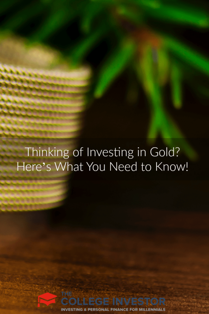Thinking of Investing in Gold? Here's What You Need to Know!