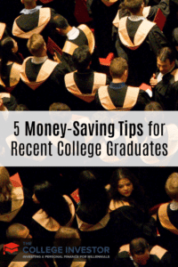 5 Money-Saving Tips for Recent College Graduates