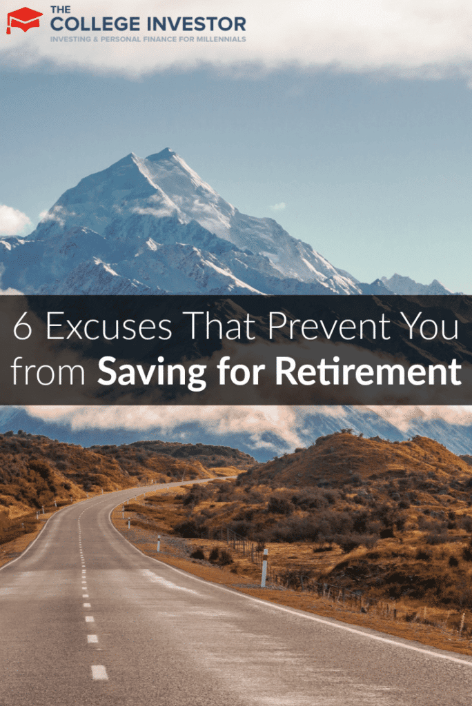 6 Excuses That Prevent You from Saving for Retirement