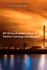 BP Oil Stock Is Set to Rise on Positive Earnings and Demand