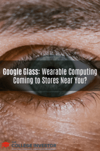 Google Glass: Wearable Computing Coming to Stores Near You?