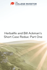 Herbalife and Bill Ackman's Short Case Redux: Part One