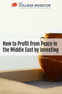 How to Profit from Peace in the Middle East by Investing