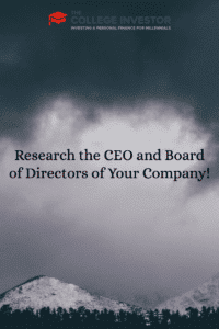Research the CEO and Board of Directors of Your Company!
