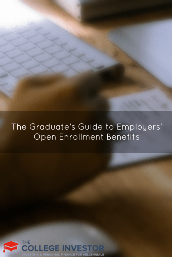 The Graduate's Guide to Employers' Open Enrollment Benefits