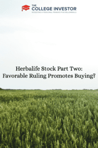 Herbalife Stock Part Two: Favorable Ruling Promotes Buying?