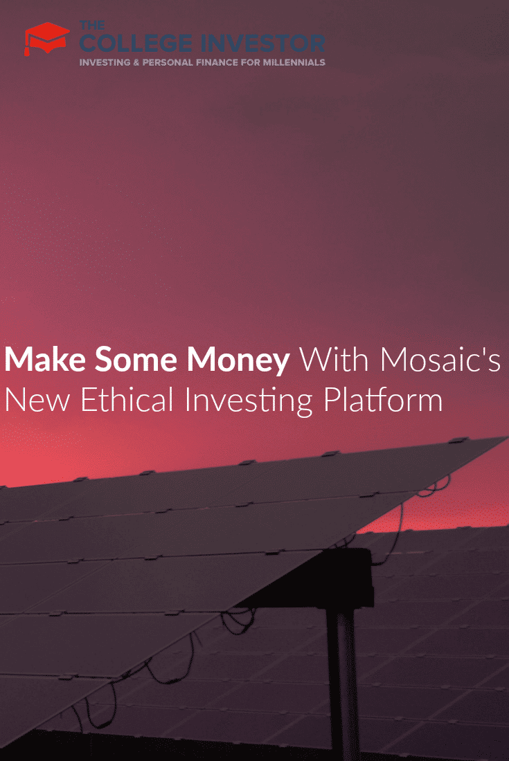 Make Some Money With Mosaic's New Ethical Investing Platform