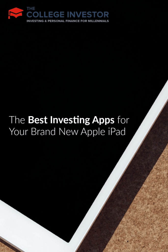 The Best Investing Apps for Your Brand New Apple iPad