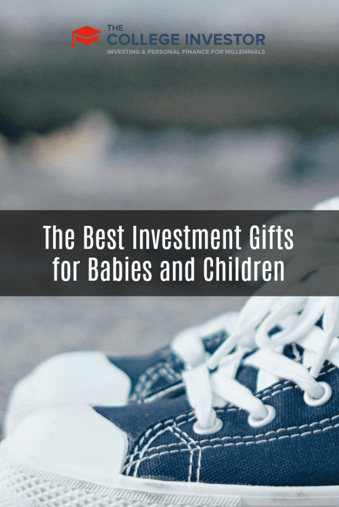 The Best Investment Gifts for Babies and Children