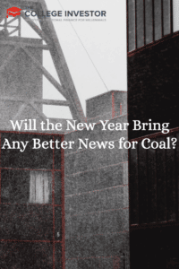 Will the New Year Bring Any Better News for Coal?