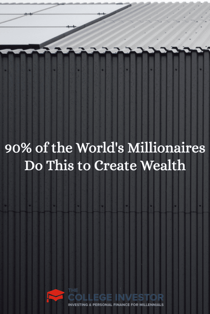 90% of the World's Millionaires Do This to Create Wealth