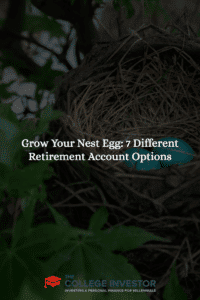 Grow Your Nest Egg: 7 Different Retirement Account Options