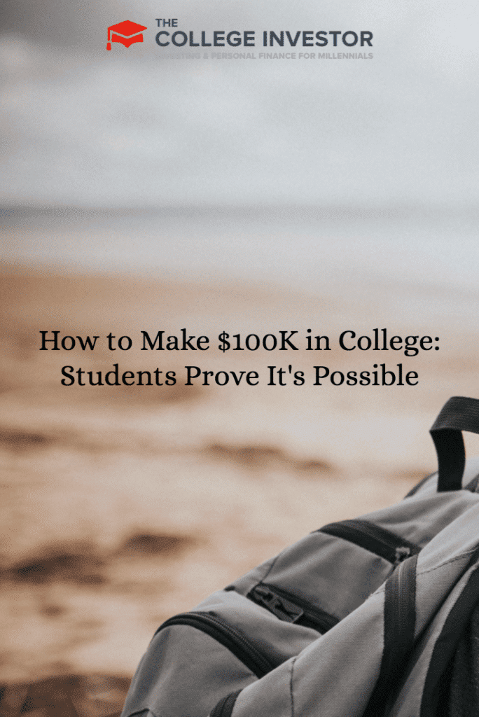 How to Make $100K in College: Students Prove It's Possible
