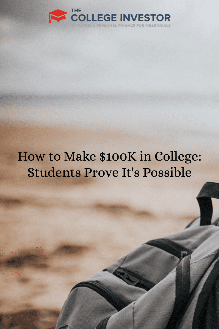 How to Make $100K in College: Students Prove It\'s Possible